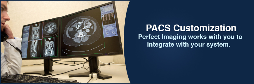PACS System | Customization | Integration | Perfect Imaging